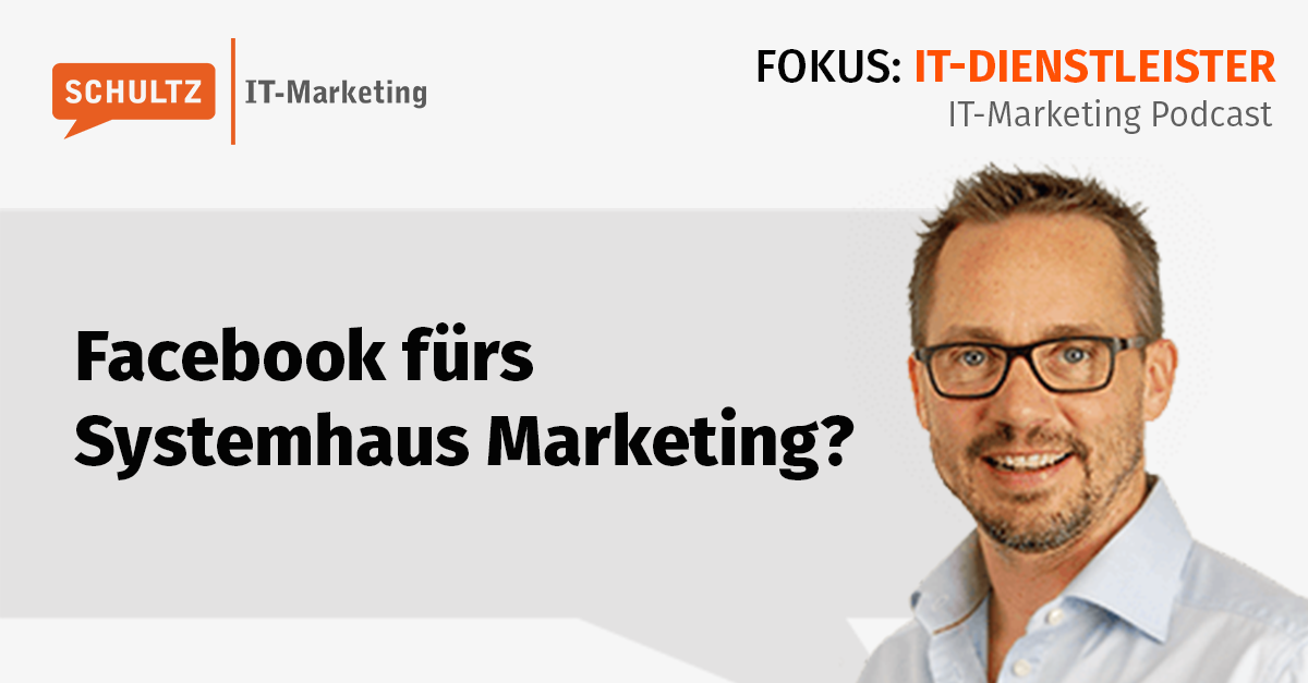 Facebook für IT Systemhaus Marketing?