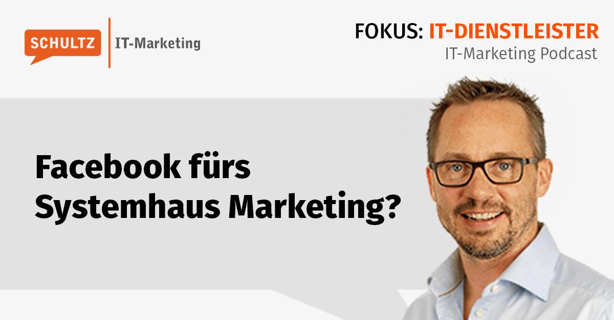 Facebook für IT Systemhaus Marketing?