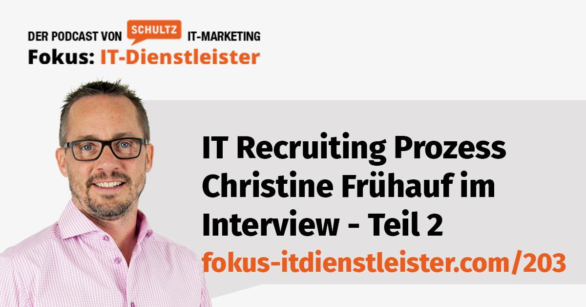 IT Recruiting Prozess Interview Teil 2 mit HR Spezialistin Christine Frühauf