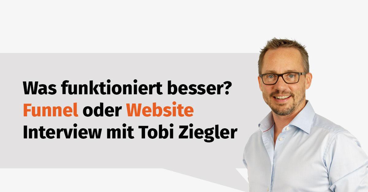 Funnel oder Website - was funktioniert besser im IT-Marketing? - Interview mit Tobias Ziegler