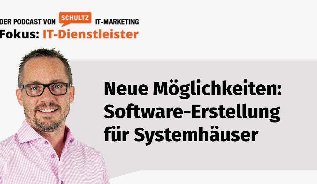 Einfache Softwareerstellung für Systemhäuser – Interview mit Christian Scherzer #S2-05